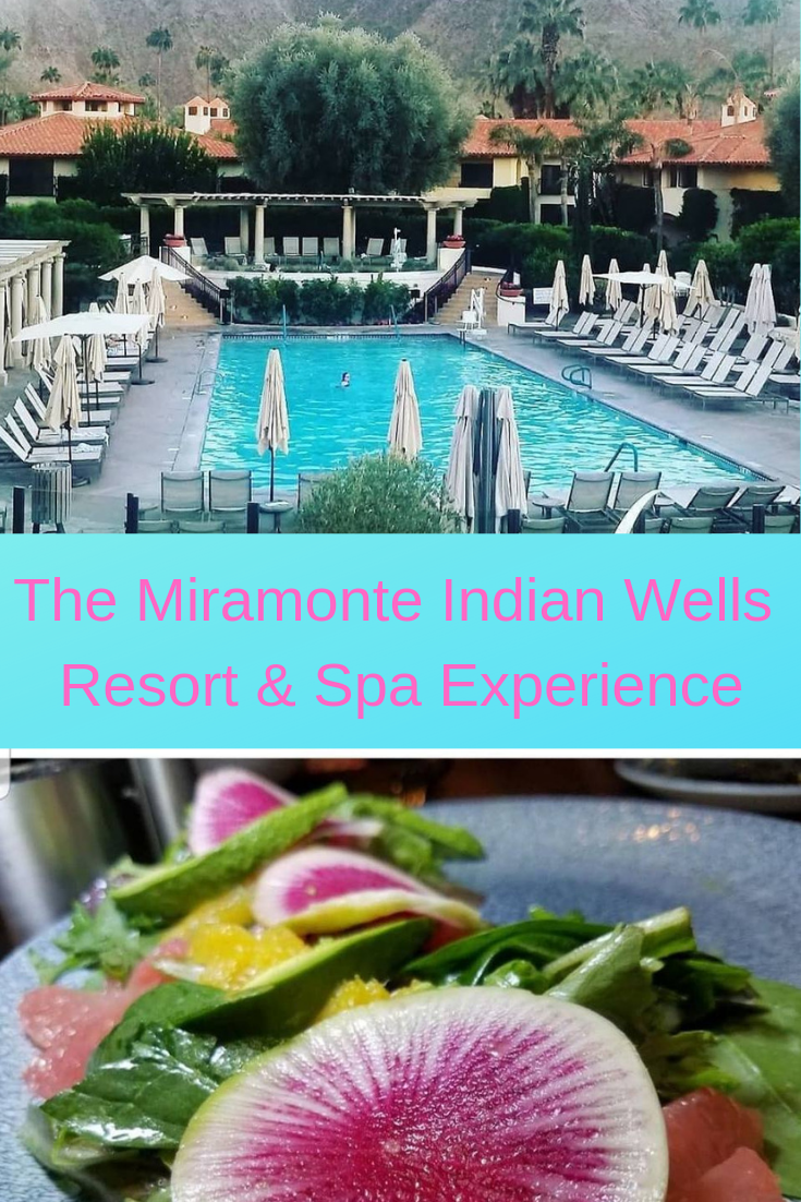 The Miramonte Indian Wells Resort & Spa Experience